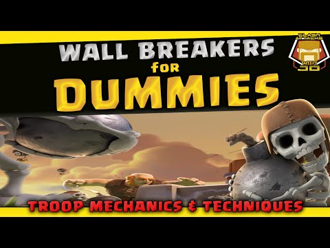 How To Use The Wallbreaker | Basics Guide And Pro Tips | Clash Of Clans