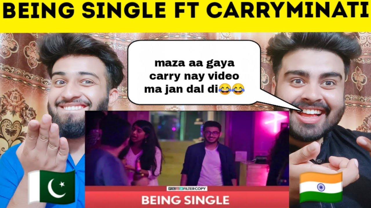 Being Single Ft Carryminati Reaction By  Pakistani Bros Reactions 