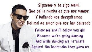 Daddy Yankee - Sigueme y Te Sigo Lyrics English and Spanish - Translations & Meaning - ...