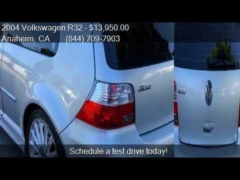 2004 Volkswagen R32 Base AWD 2dr Hatchback for sale in Anahe