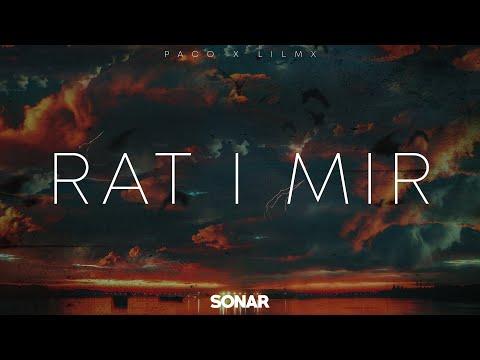 Paco X Lilmx - Rat I Mir