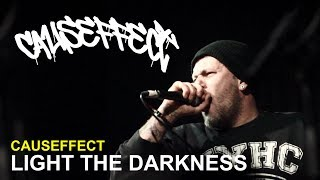CAUSEFFECT - LIGHT THE DARKNESS