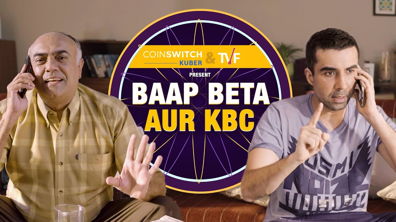 TVF's Baap Beta Aur KBC ft. Rajit Kapoor & Naveen Kasturia