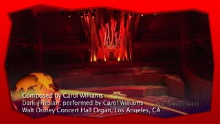 Organist Carol Williams on the Walt Disney Concert Hall Organ