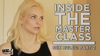 Inside the Master Class: Sex Rules (Part 2)  [NC-17]