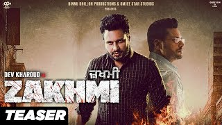 Zakhmi | Official Teaser | Dev Kharoud | Anchal Singh | In Theaters 7th February 2020
