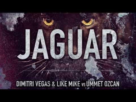 Dimitri Vegas & Like Mike Vs Ummet Ozcan - Jaguar (FREE DOWNLOAD) [Snippet]
