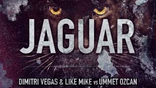 Dimitri Vegas & Like Mike Vs Ummet Ozcan - Jaguar (FREE DOWNLOAD) [Snippet]