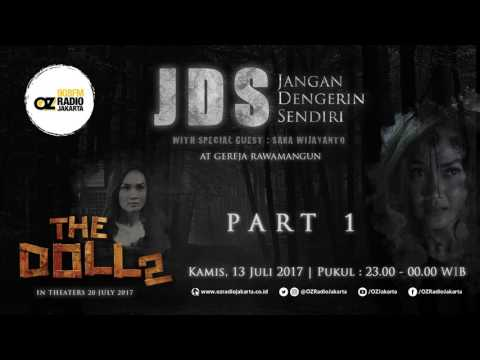 Jangan Dengerin Sendiri (JDS) with Special Guest: Sara Wijayanto! - Part 1
