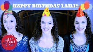 HAPPY BIRTHDAY LAILI!!! Thumbnail