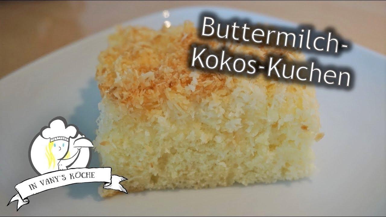 Buttermilch Kokos Kuchen Blechkuchen Thermomix Youtube