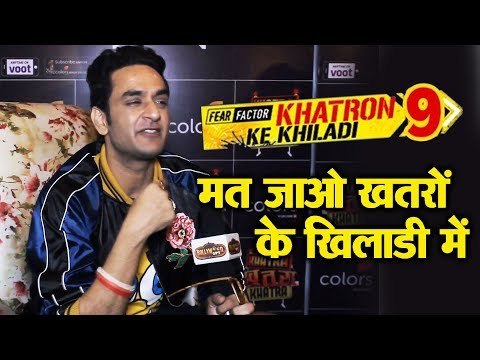 Don't Go To Khatron Ke Khiladi, Vikas Gupta Gives Warning - Exclusive Interview