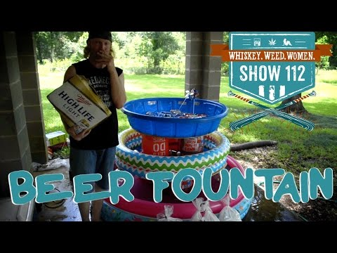 (#112) Beer Fountain WHISKEY. WEED. WOMEN. with Steve Jessup