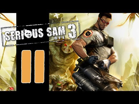Let's Play Serious Sam 3: BFE - EP11 - Got Your Heart! |