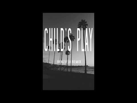 SZA Ft. Chance The Rapper - Child's Play (Renzilla Remix)