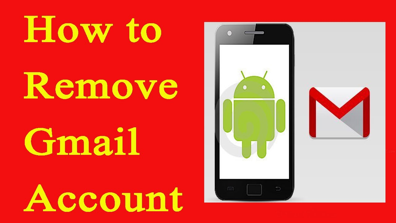 how to delete google account in android phone