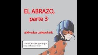 Miraculous Ladybug Comic – EL ABRAZO parte 3, ESPAÑOL,  soffis-comics s3