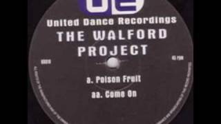The Walford Project - Poison Fruit [UD018 A]