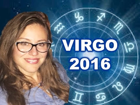 VIRGO 2016 Horoscope. YOUR YEAR of OPPORTUNITIES!