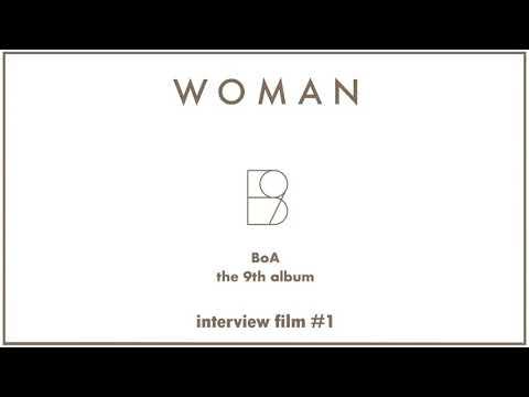 BoA 보아 The 9th Album 'WOMAN' Interview Film #1
