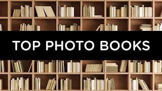 TOP 10 PHOTOGRAPHY BOOKS OF 2016