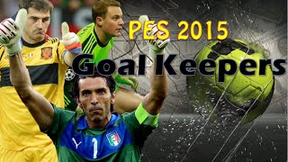 PES 2015 GoalKeepers Compilation