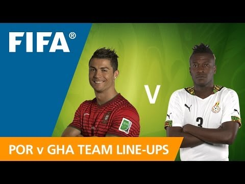 Portugal v. Ghana - Team lineups EXCLUSIVE
