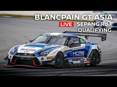 LIVE - Qualifying - Blancpain GT Series Asia 2018