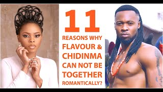 The Sad Truth Why Flavour Nabania amp Chidinma Ekile Can Never GETMARRIED