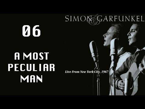 A Most Peculiar Man, Live From NYC 1967, Simon & Garfunkel