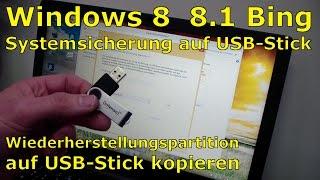 Windows 8.1 - USB Wiederherstellungslaufwerk erstellen - Recovery Stick