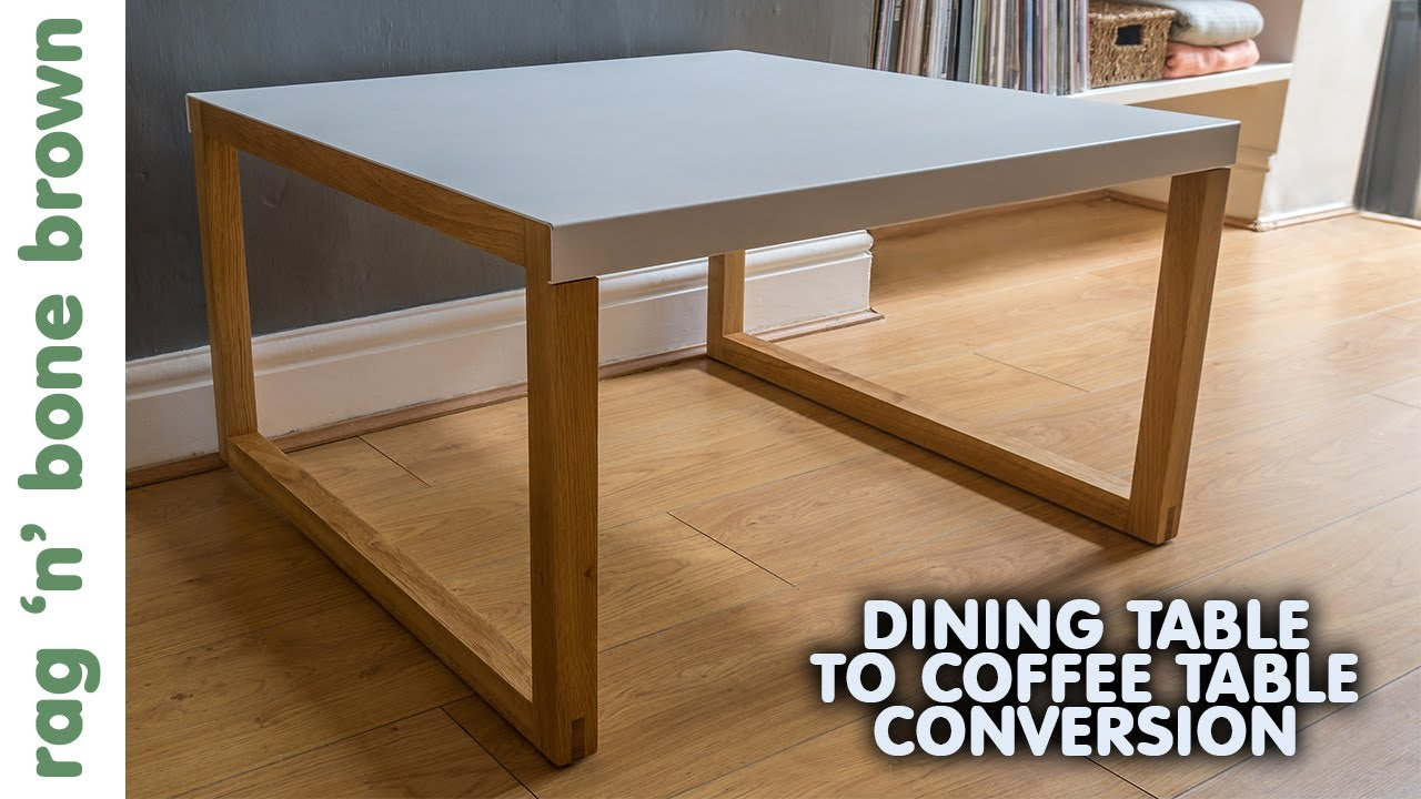 Converting A Dining Table In To Coffee Habitat Kilo Youtube