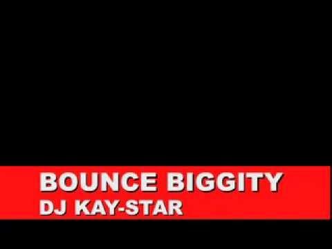 bounce biggity DJ KAY-STAR clean edit