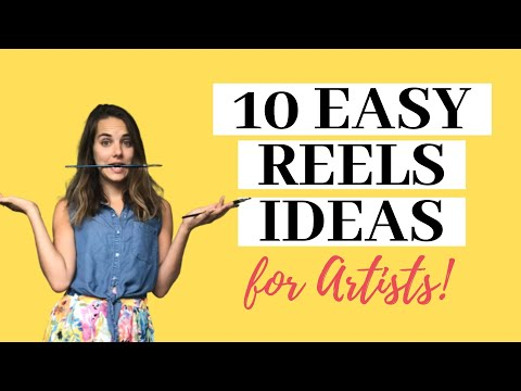Instagram Reels Ideas for Artists | 10 Easy Reels ideas!