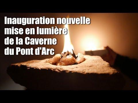Inauguration nouvelle mise en lumière de la Caverne du Pont d'Arc