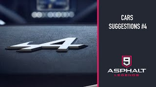 CARS SUGGESTIONS #4 | ASPHALT 9