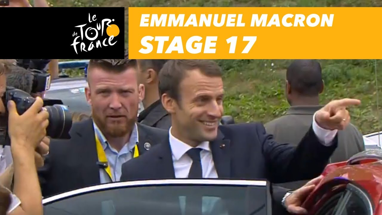 Emmanuel Macron Is On The Tour Stage 17 Tour De France 2017 Youtube