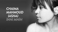 Chaima Mahmoud (Asha) - İnni Mnih