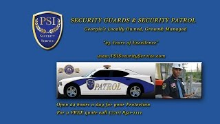 Security Patrol Services Atlanta GA (770) 850-1111 Construction Security Guards Roswell