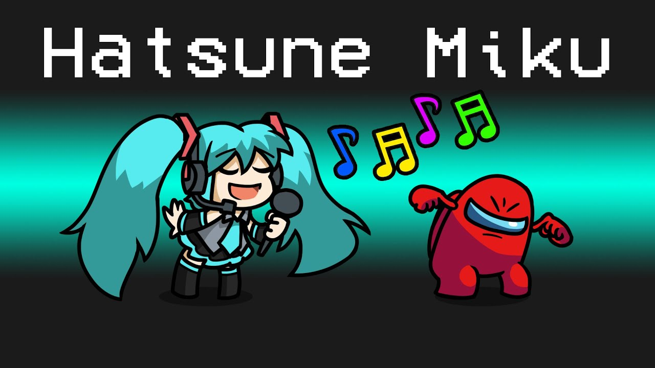 HATSUNE MIKU Imposter Role in Among Us...