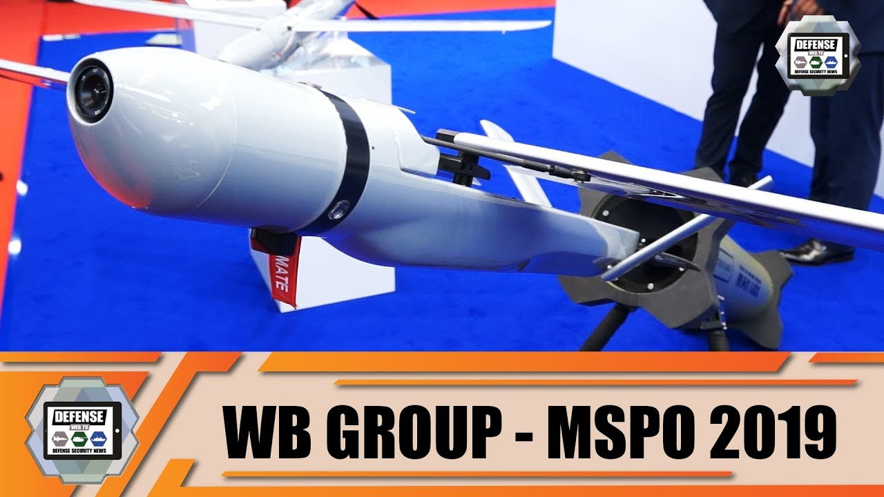 MSPO 2019 Polish Company WB Group unveils three new UAVs Unmanned Aerial  Vehicles Systems