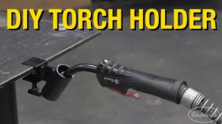How to Build a Clamp-On MIG, TIG and Plasma Torch Holder with Scrap Metal - Eastwood