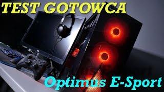 OPTIMUS E-SPORT test gotowca!