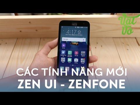 Vật Vờ| Những tính năng mới trên giao diện ZenUI của Zenfone