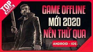 [Topgame] Top Game Offline Mới – Chơi Không Cần Mạng Cho Android – IOS 2020