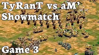 $550 Showmatch | TyRanT vs aM' | Game 3