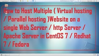How to host Multiple Websites on one linux server in CentOS 7 / Redhat 7 / Fedora