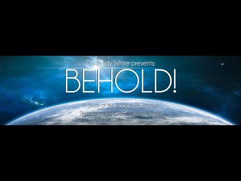 Behold! Session 18 - Revelation 8 | The Seventh Seal - The First Four Trumpets