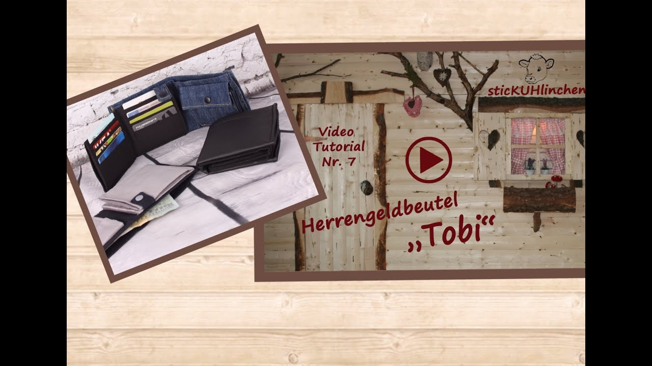 herrengeldbeutel tobi videoanleitung wie n he ich einen geldbeutel youtube. Black Bedroom Furniture Sets. Home Design Ideas
