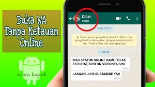 2 Cara Menyembunyikan Tanda Online Di Whatsapp